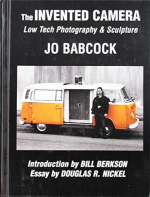 The Invented Camera - Low Tech Photography and Sculoture - Jo Babcock - 2005